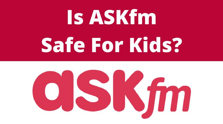 askfm - safe for kids?
