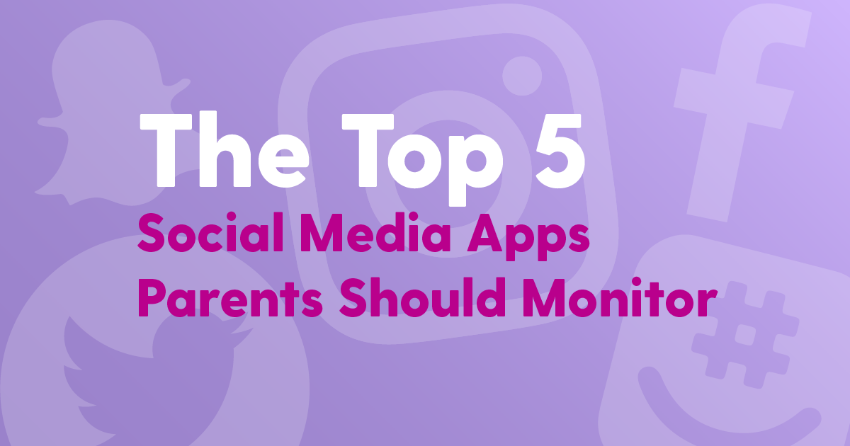 5 social media apps parents should monitor