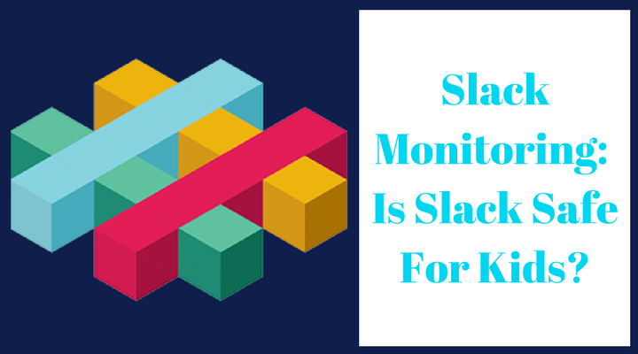 is slack safe for kids