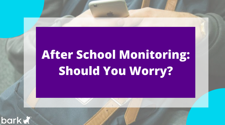 after school monitoring: should you worry?