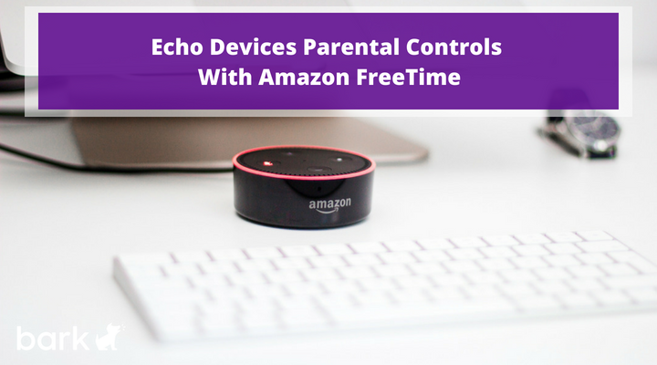 echo devices parental controls