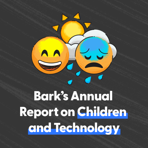 Bark's Annual Report: 2020 Research on Teens and Tweens